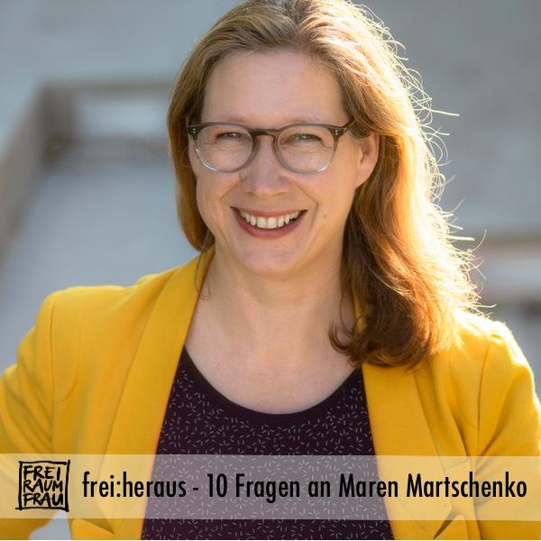 Maren Martschenko im Interview